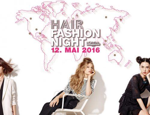 +++ Hair Fashion Night am 12. Mai +++